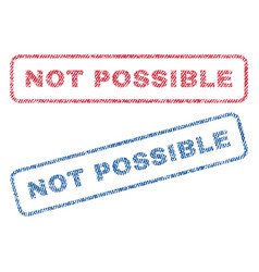 Not possible textile stamps vector
