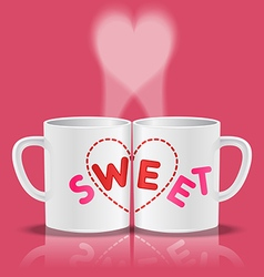 White cups with sweet word and heart shape vector
