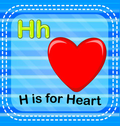 Flashcard letter h is for heart vector