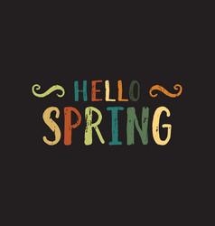 hello spring inscription vector image vector image