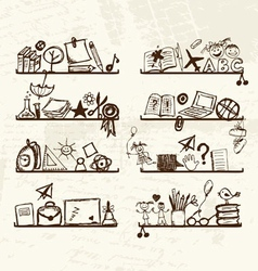 Objects for school on shelves sketch drawing for vector image