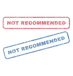 Not recommended textile stamps vector