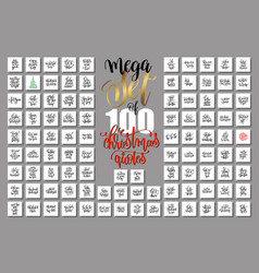 mega set of 100 christmas lettering quotes to new vector image vector image