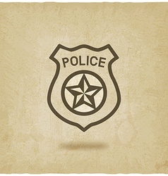 Police badge symbol old background vector