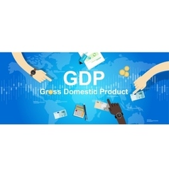 gdp gross domestic product financial vector image vector image