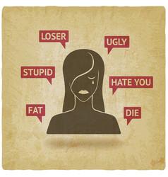 Cyberbullying concept upset girl victim of online vector