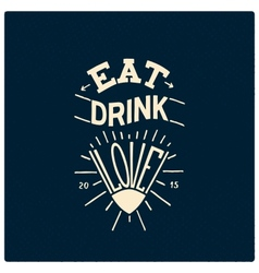 Eat drink love vector image