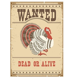 Thanksgiving turkey wanted poster on old paper vector