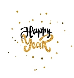 Happy new year hand calligraphy gold paint vector