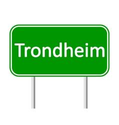 Trondheim road sign vector