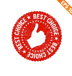 Grunge best choice guarantee rubber stamp - vector