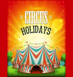 summer circus holidays poster vector image