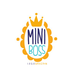 Mini boss logo original design with lettering in vector