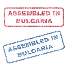 Assembled in bulgaria textile stamps vector