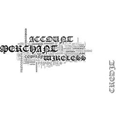 Wireless merchant account text word cloud concept vector