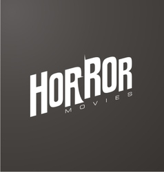 Creative and unique typography for horror movies vector image vector image