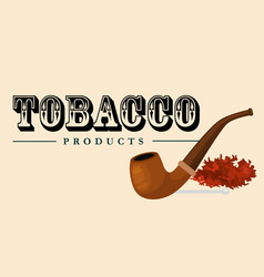 Smoking wooden pipe and tobacco and smoking vector