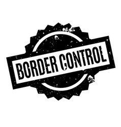 border control rubber stamp vector image
