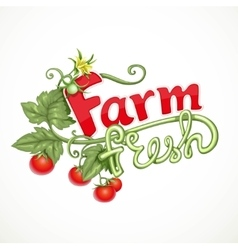 Farm fresh lettering with tomato sprout with vector
