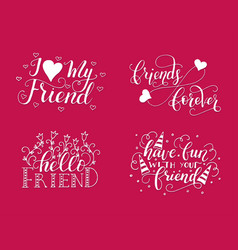 Lettering set for friendship day vector