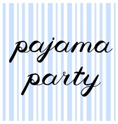 Pajama party brush lettering Cute handwriting vector image vector image