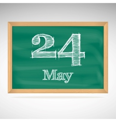 May 24 inscription in chalk on a blackboard vector