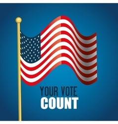 Flag usa your vote count graphic vector