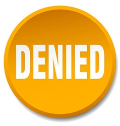 denied orange round flat isolated push button vector image vector image