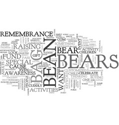 Bean bag bears for a cause text word cloud concept vector