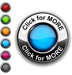 Click for more button vector image vector image