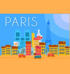 paris travel landmarks city architecture vector image