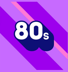 80s logo design 1980s sign with long shadow vector image vector image