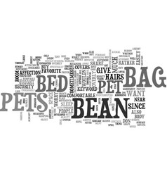 bean bag bed for pets text word cloud concept vector image