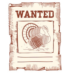 Thanksgiving turkey wanted on western paper vector