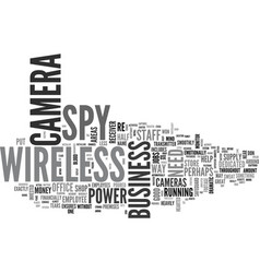 wireless spy camera there when good help is hard vector image vector image