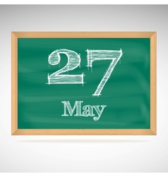 May 27 inscription in chalk on a blackboard vector