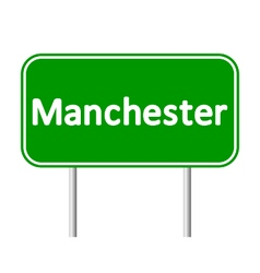 Manchester green road sign vector image