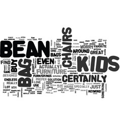 Bean bag chairs for kids text word cloud concept vector