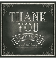 Thank You wording Vintage Chalkboard Background vector image