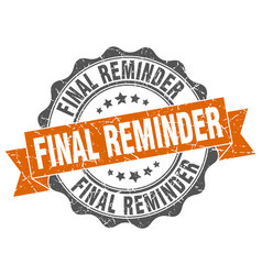 Final reminder stamp sign seal vector