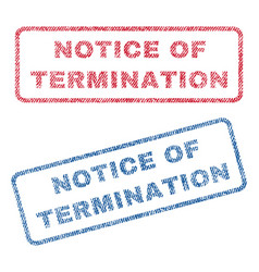 Notice of termination textile stamps vector