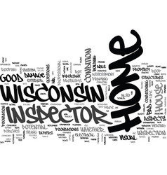 Wisconsin home inspector text word cloud concept vector