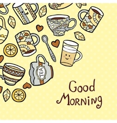 Good Morning Card with doodle tea cups on dotted vector image