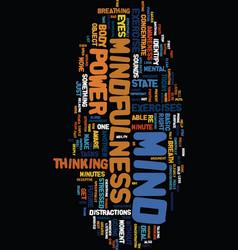 Mind power through mindfulness text background vector