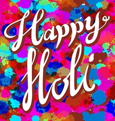 Happy Holi spring festival of colors greeting vector image