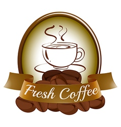 A fresh coffee label with a cup of hot coffee vector image
