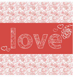 Template for greeting card with the word love vector