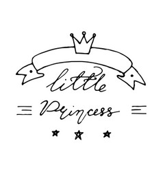 Hand drawn baby lettering little princess with vector