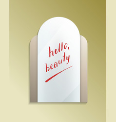 Hello beauty message on misted mirror vector