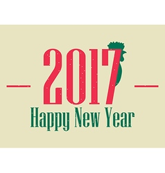 Happy new year 2017 Card with rooster vector image